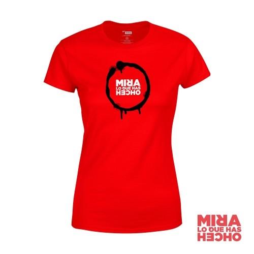 Camiseta Mira Lo Que Has Hecho Mujer Roja